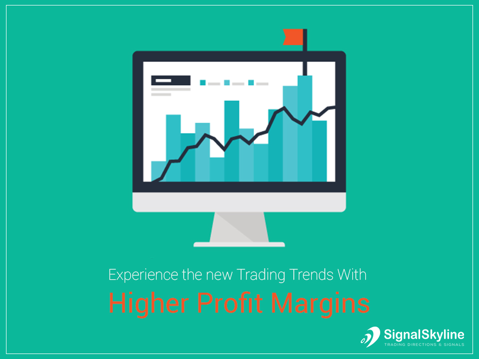 new Trading Trends With Higher Profit Margins