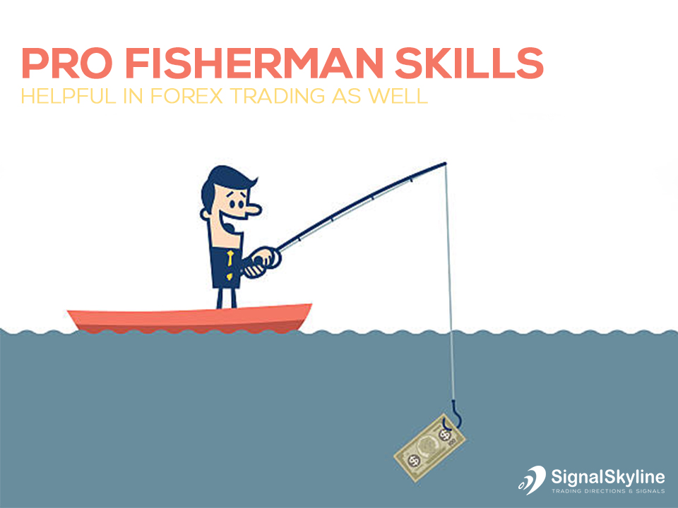 Pro Fishermen Skills – Helpful In Forex Trading As Well