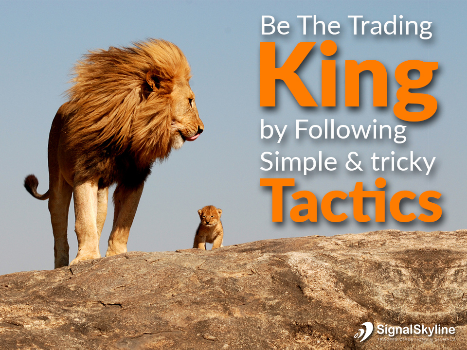 Be-The-Trading-King-by-Following-Simple-&-tricky-Tactics