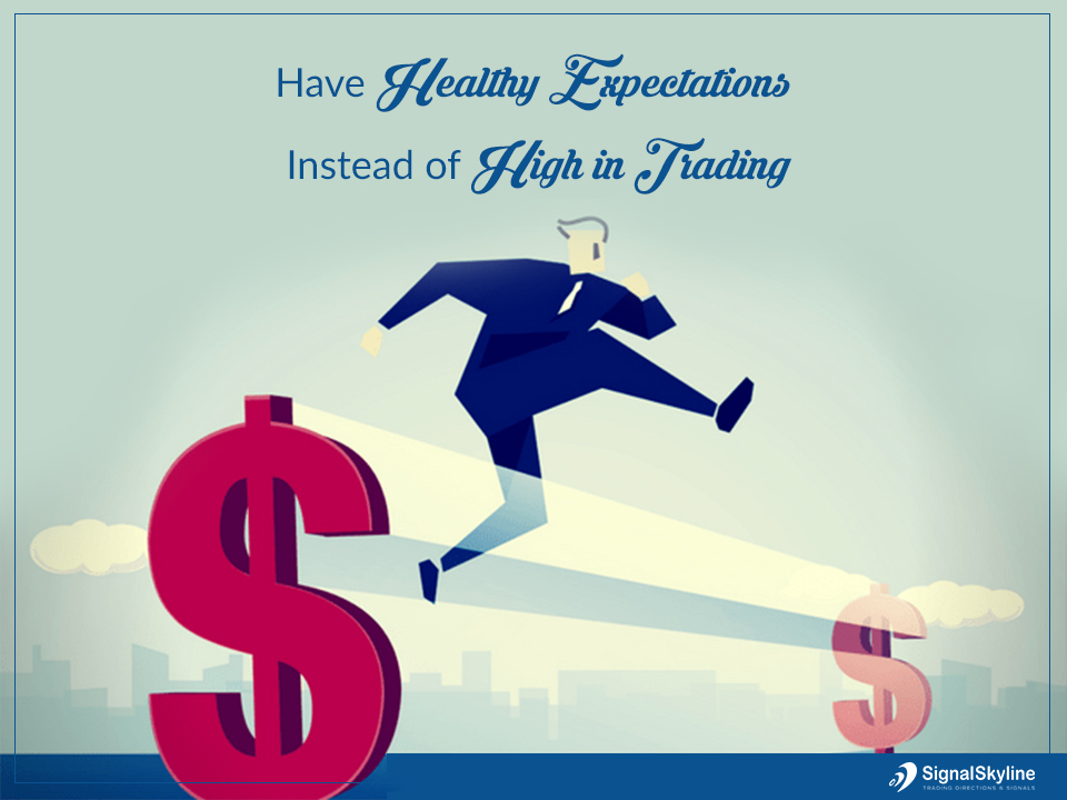 Have-Healthy-Expectations-Instead-of-High-in-Trading