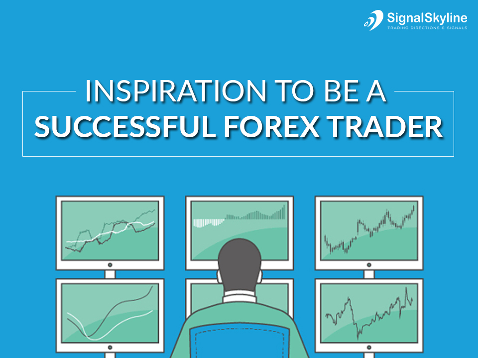 Be a successful forex trader