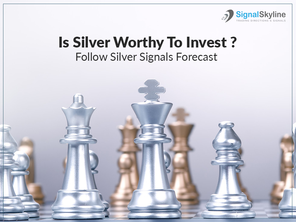 Is-Silver-Worthy-To-Invest-Follow-Silver-Signals-Forecast