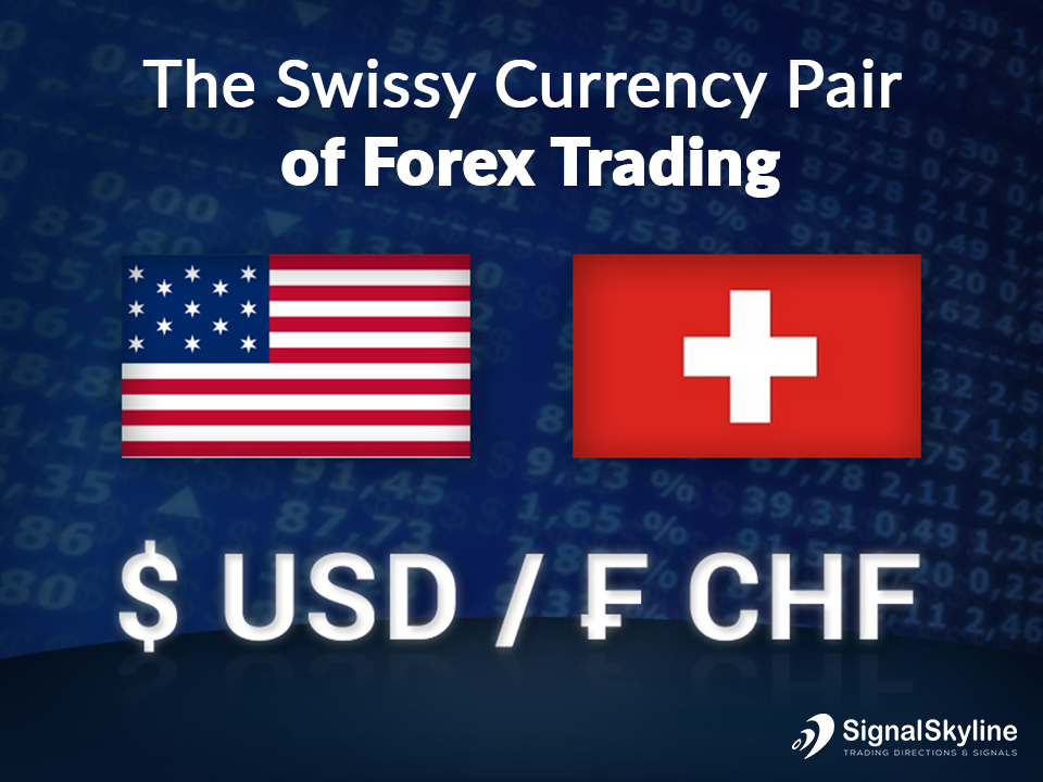 The-Swissie'-Currency-Pair-of-Forex-Trading