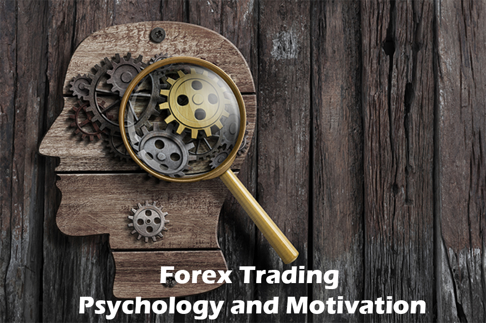 Forex-Trading-Psychology-and-Motivation