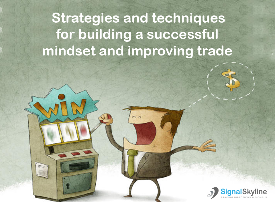 Strategies-and-techniques-for-building-a-successful-mindset-and-improving-trade