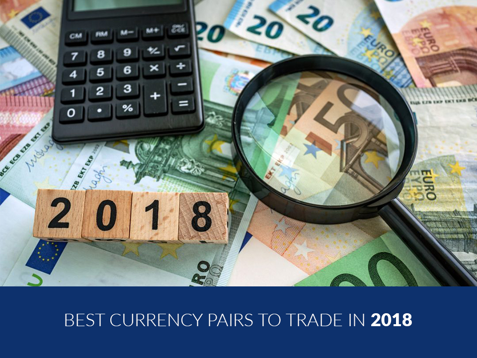 Best-Currency-pairs-to-trade-in-2018