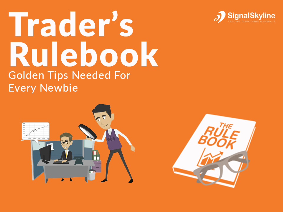 Trader's-Rulebook--Golden-Tips-Needed-For-Every-Newbie
