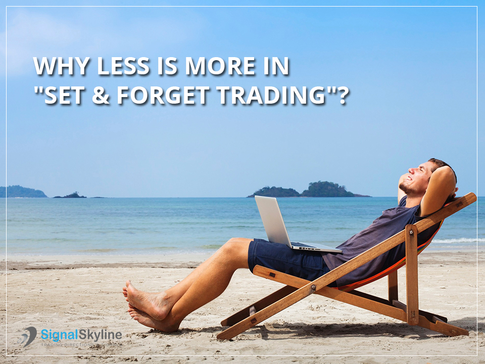 Why-Less-is-More-in-Set-&-Forget-Trading